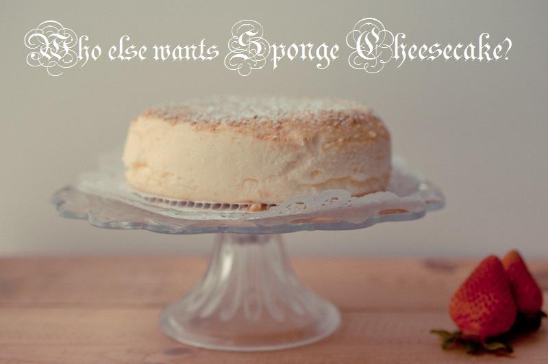 who else wants sponge cheesecake?